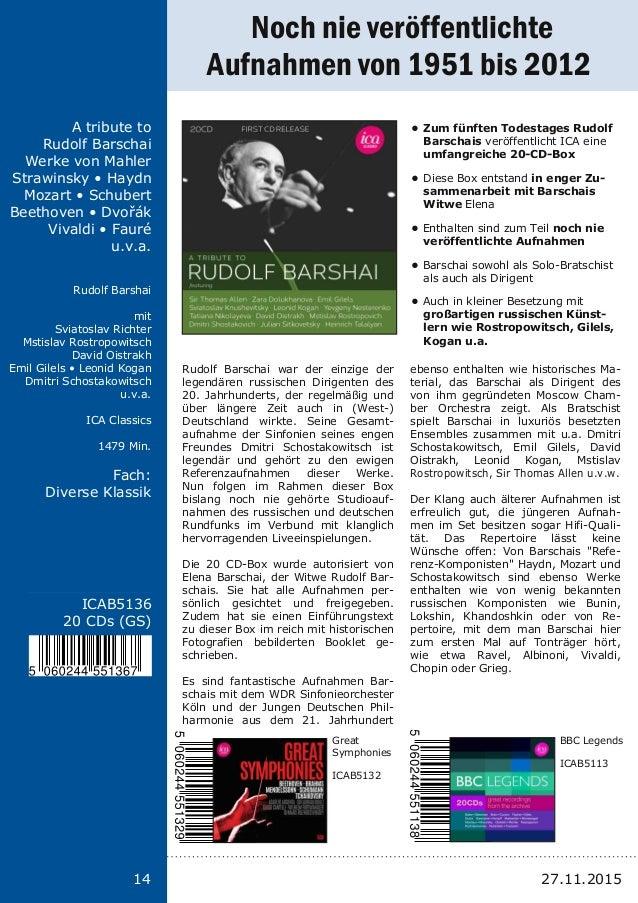 14 Titel: Schriftgröße 13 Interpreten Label Laufzeit Fach: Schriftgröße 13 14 ICAB5136 20 CDs (GS) A tribute to Rudolf Bar...
