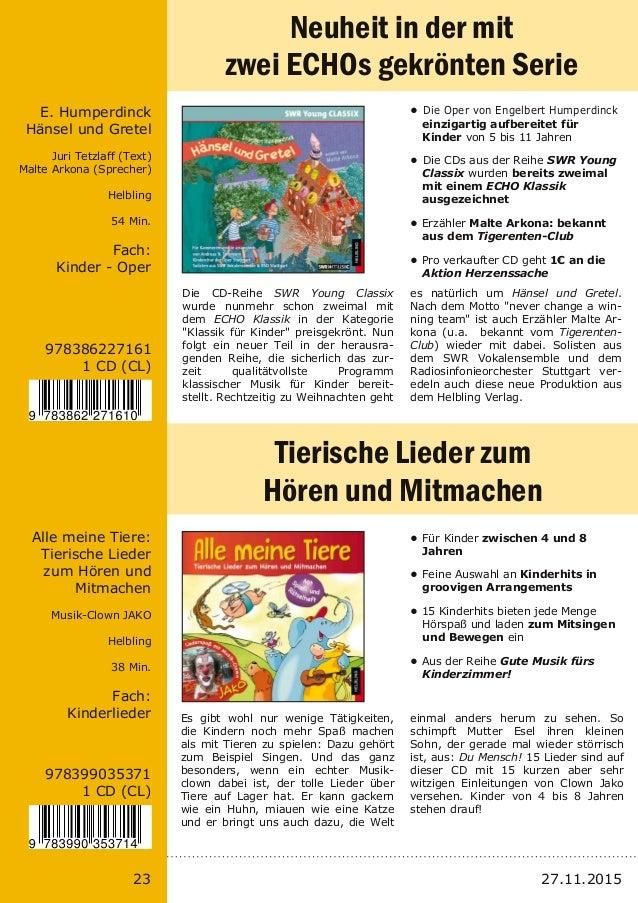 23 978386227161 1 CD (CL) E. Humperdinck Hänsel und Gretel Juri Tetzlaff (Text) Malte Arkona (Sprecher) Helbling 54 Min. F...