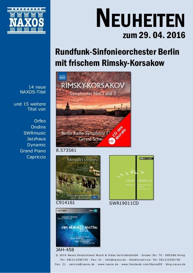 29.04.2016 Neuheiten zum 29. 04. 2016 Rundfunk-Sinfonieorchester Berlin mit frischem Rimsky-Korsakow © 2016 Naxos Deutschl...