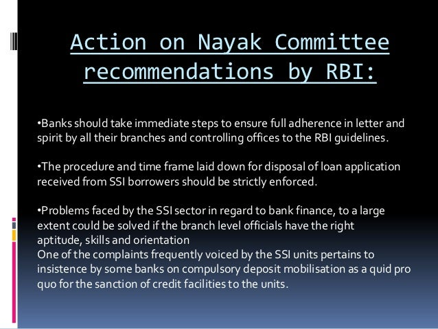nayak committee Banks board bureau (bbb) is an autonomous body of the government of india tasked to improve the governance of public sector banks, recommend selection of chiefs of government owned banks and financial institutions and to help banks in developing strategies and capital raising plans in february 2016, the modi.