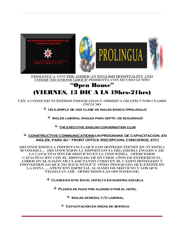 "PROLINGUA PROLINGUA and the American english hospitality and communications group presenta con mucho gusto  ""Open House"" (..."