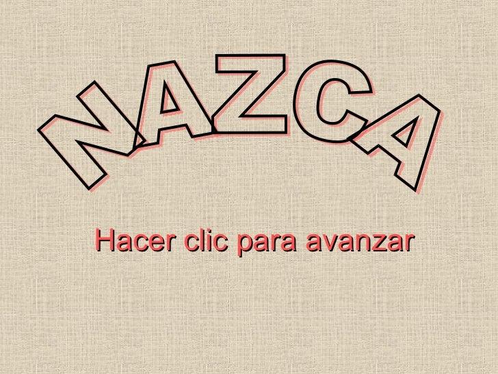 Hacer clic para avanzar NAZCA