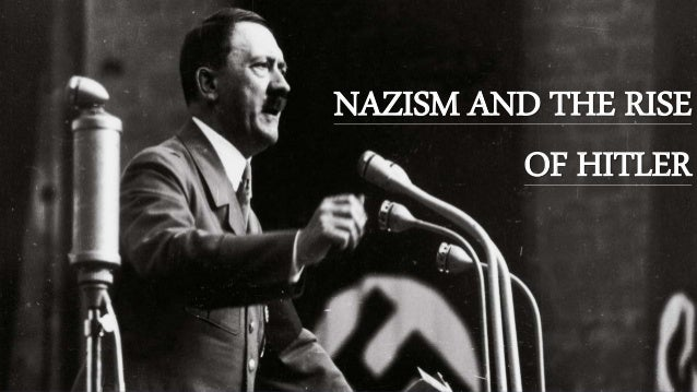 Nazism and Rise of Hitler