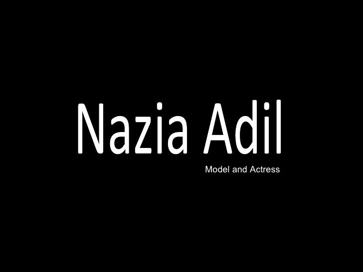 Nazia Adil Model and Actress