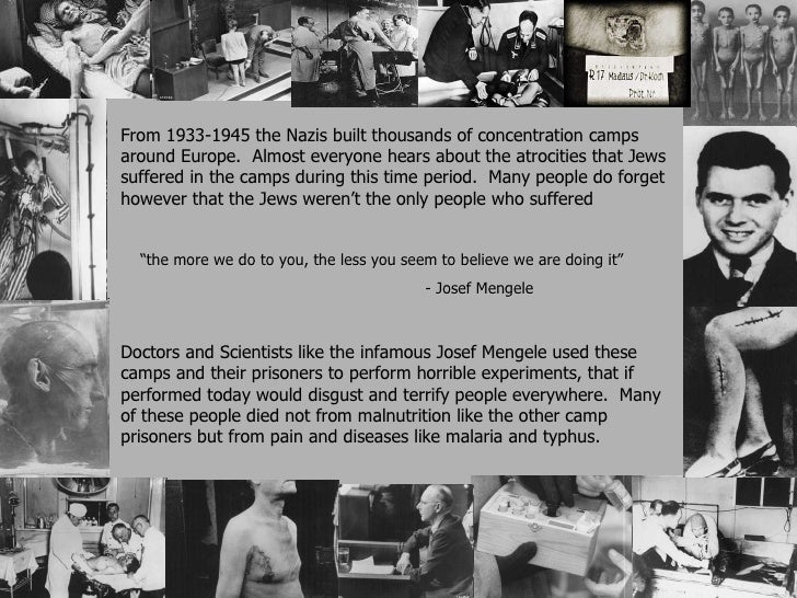 prisoner treatment in different concentration camps during holocaust While women's experiences during the holocaust were not entirely  men were sent to concentration camps  different voices: women in the holocaust new.