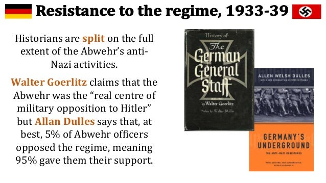 The extent of the opposition to hitlers regime essay