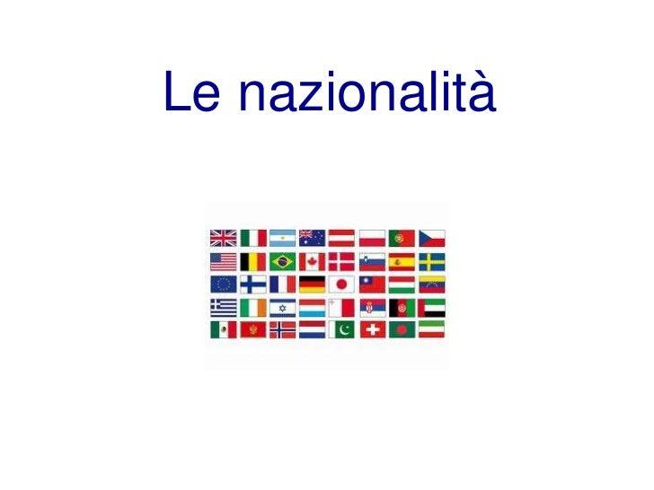 Le nazionalità<br />