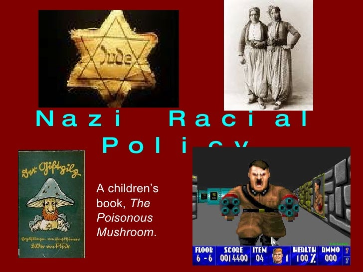 Nazi Racial Policy A children's book,  The Poisonous Mushroom .