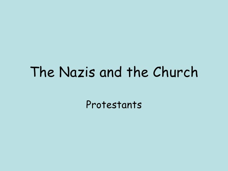 The Nazis and the Church Protestants