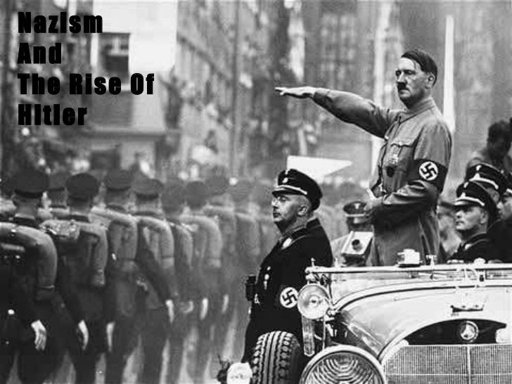 Nazism and the rise of hitler ix a(ashay)1