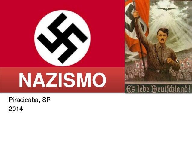 Piracicaba, SP 2014 NAZISMO