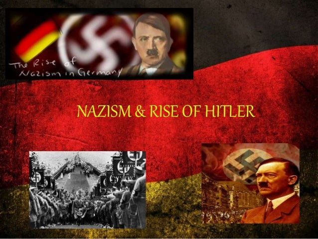 Nazism & the rise of hitler