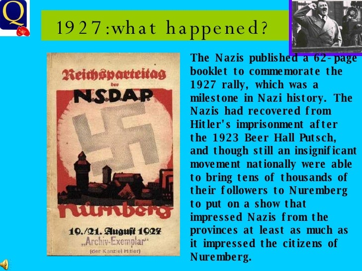 1927:what happened?  The Nazis published a 62-page booklet to commemorate the 1927 rally, which was a milestone in Nazi hi...