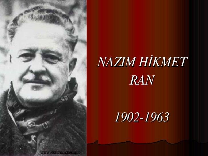 NAZIM HİKMET RAN 1902-1963
