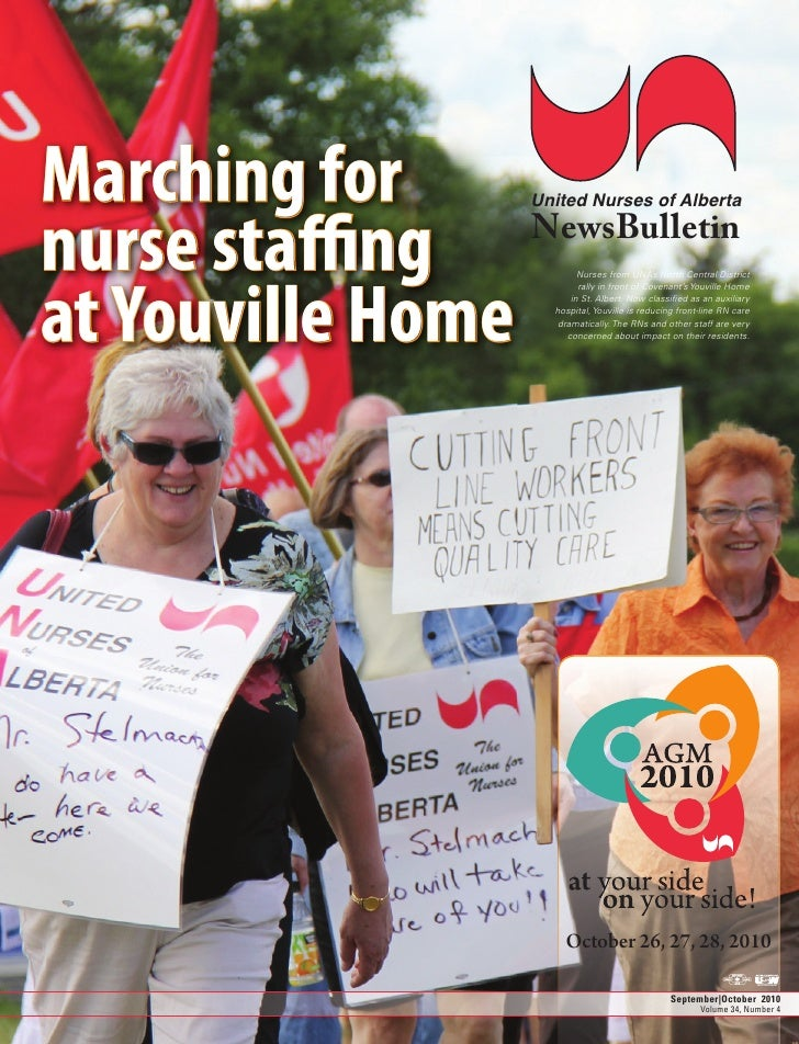 Marching for nurse sta ng                     United Nurses of Alberta                  NewsBulletin  at Youville Home    ...