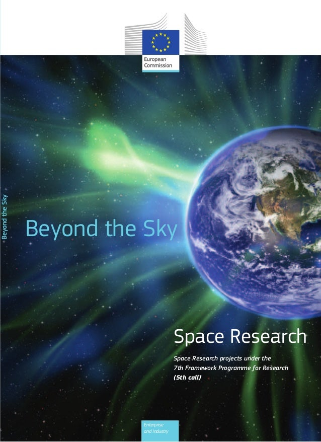 Beyond the Sky  NB-31-12-308-EN-C  Beyond the Sky  Space Research Space Research projects under the 7th Framework Programm...
