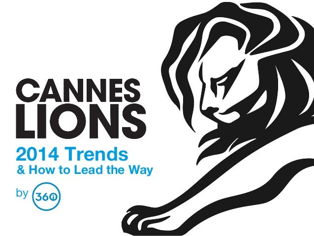 2014 Trends  by & How to Lead the Way