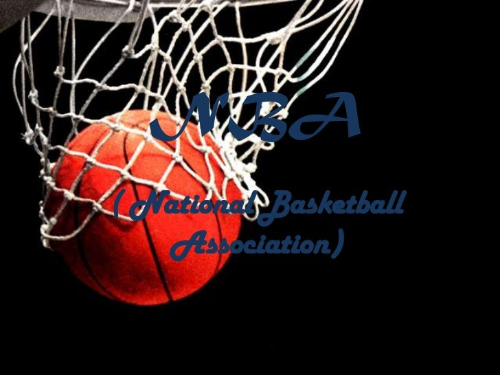 NBA( National Basketball   Association)