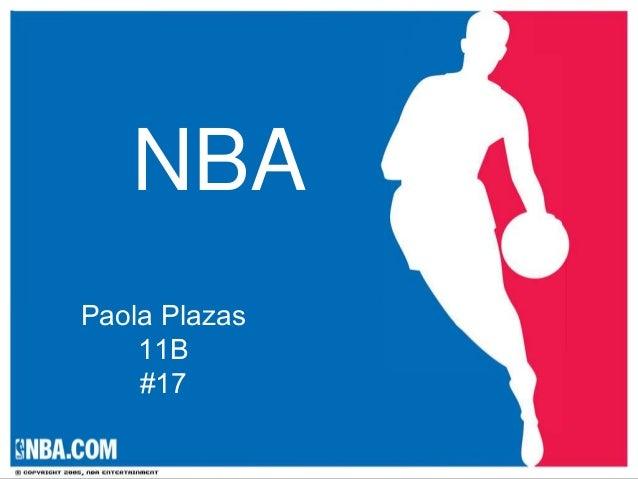 NBAPaola Plazas    11B    #17