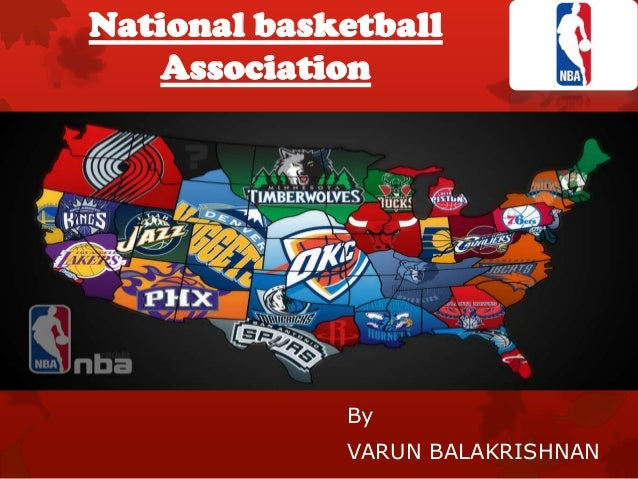 National basketball Association By VARUN BALAKRISHNAN