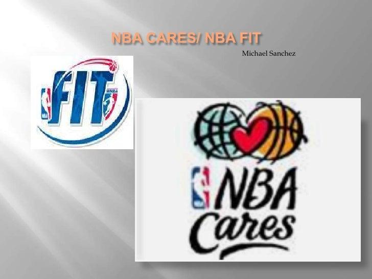 NBA CARES/ NBA FIT <br />Michael Sanchez<br />