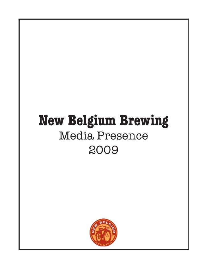 New Belgium Brewing  Media Presence      2009