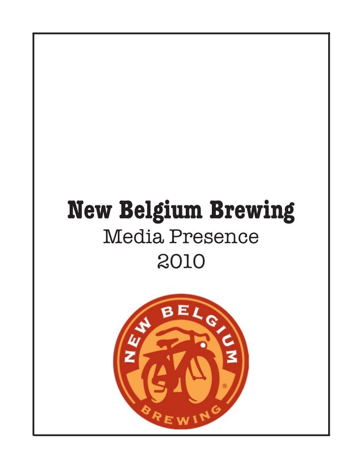 New Belgium Brewing  Media Presence      2010