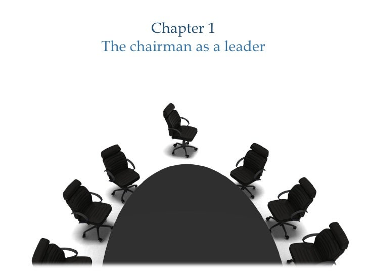 Chapter 1 The chairman as a leader