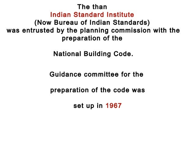 national building code National building code sectional committee, ced 46 deals winated the code ty to minimize foreword this part of the code deals with safety from fire.