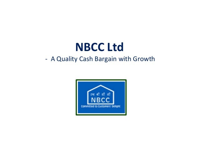 NBCC Ltd - A Quality Cash Bargain with Growth