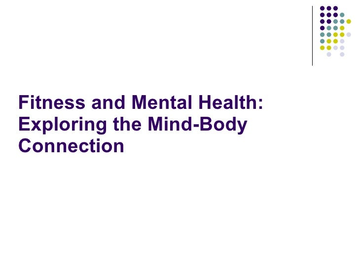 Fitness and Mental Health: Exploring the Mind-Body Connection