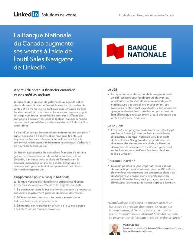 Solutions de vente La Banque Nationale du Canada augmente ses ventes à l'aide de l'outil Sales Navigator de LinkedIn Étude...