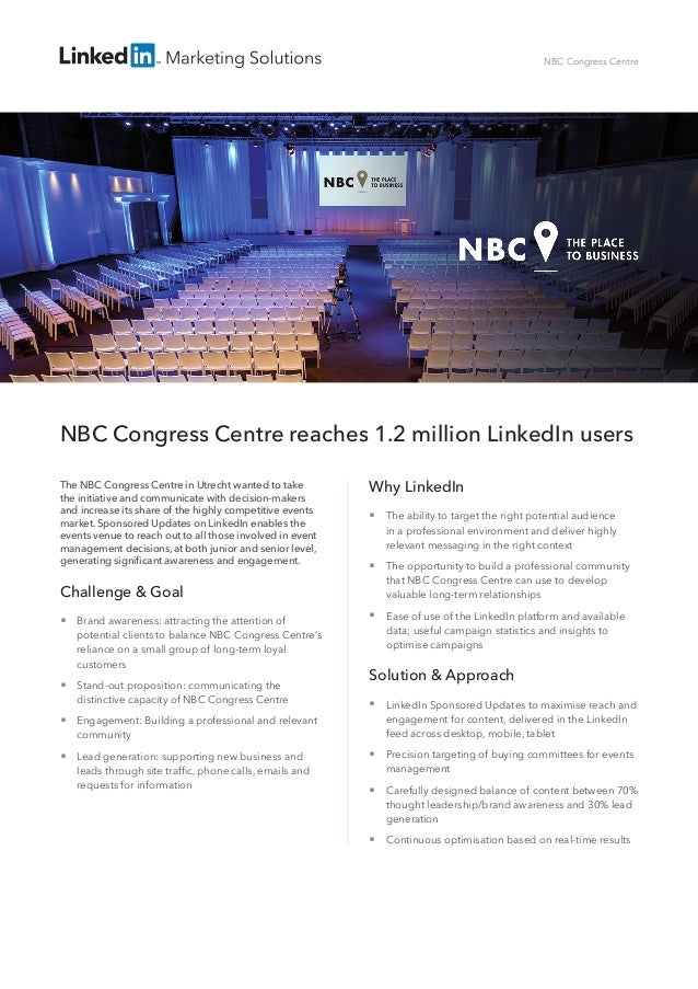 NBC Congress Centre reaches 1.2 million LinkedIn users The NBC Congress Centre in Utrecht wanted to take the initiative an...