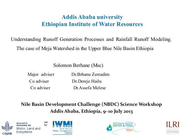 Addis Ababa university Ethiopian Institute of Water Resources Understanding Runoff Generation Processes and Rainfall Runof...
