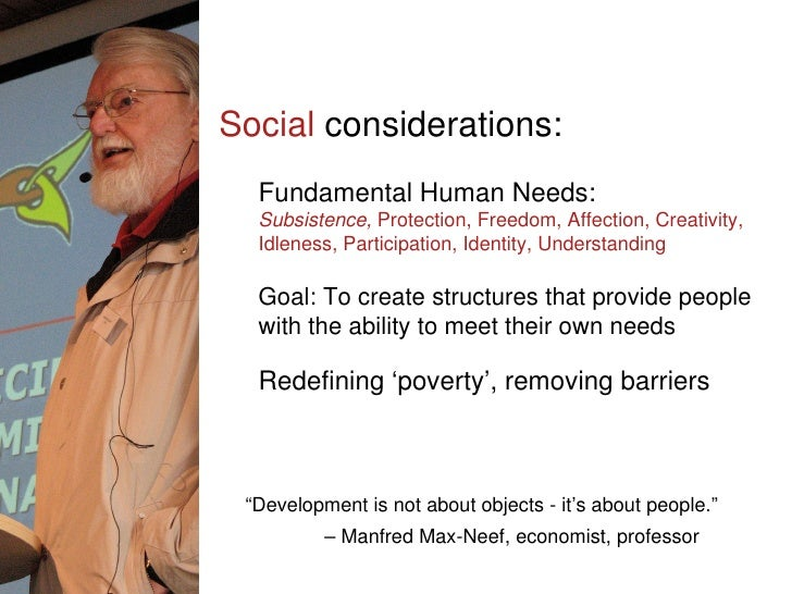Social  considerations: Fundamental Human Needs:  Subsistence,  Protection, Freedom, Affection, Creativity, Idleness, Part...