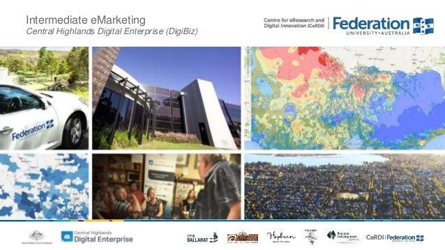 Intermediate eMarketing  Central Highlands Digital Enterprise (DigiBiz)