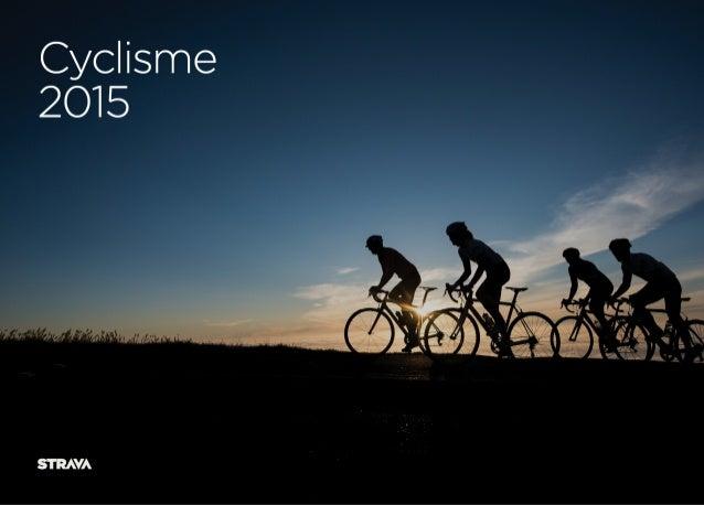 Strava Insights 2015 révèle le paysage cycliste en France