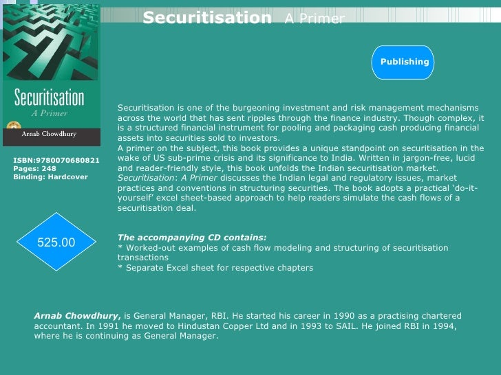 Securitisation is one of the burgeoning investment and risk management mechanisms across the world that has sent ripples t...