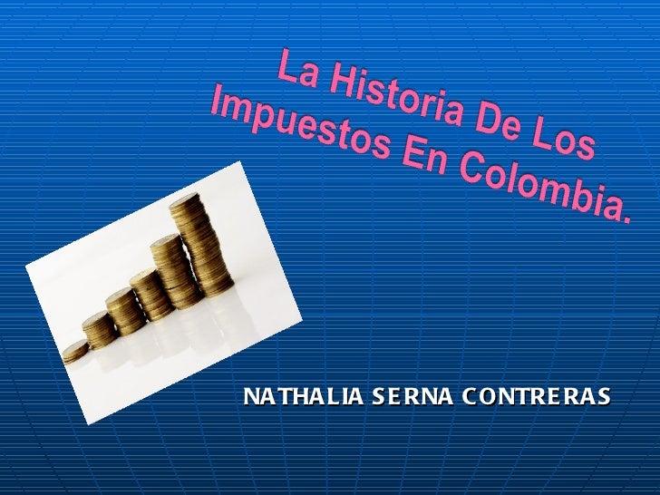 <ul><li>NATHALIA SERNA CONTRERAS </li></ul>