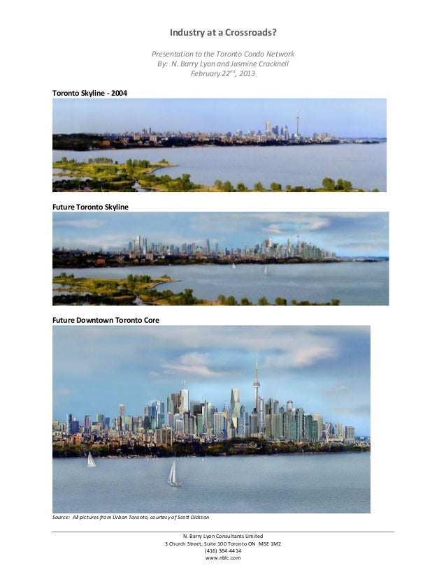 Industry at a Crossroads?                                         Presentation to the Toronto Condo Network               ...