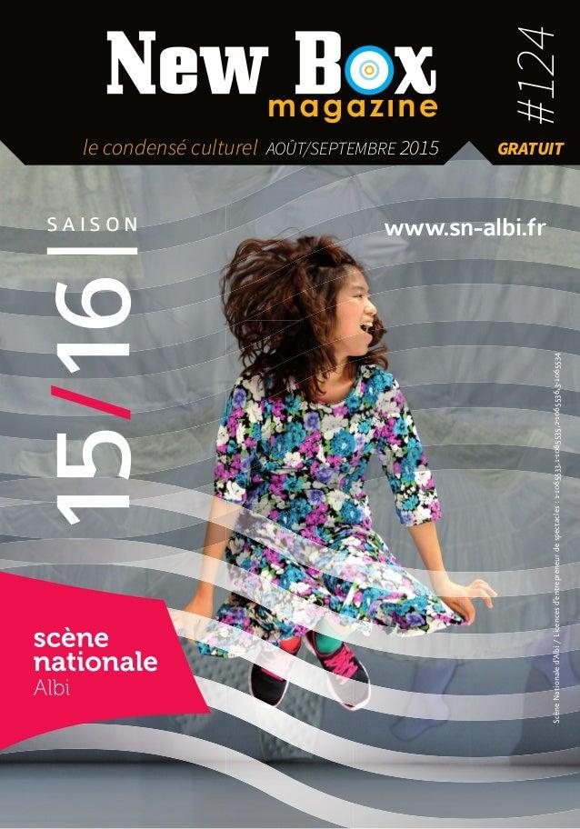 S A I S O N 15/16 www.sn-albi.fr ScèneNationaled'Albi/Licencesd'entrepreneurdespectacles:1-1065533,1-1065535,2-1065536,3-1...