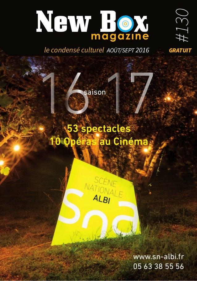 Abonnez-vous ! 53 Spectacles 10 Opéras au Cinéma 53 spectacles 10 Opéras au Cinéma www.sn-albi.fr 05 63 38 55 56 1617saiso...