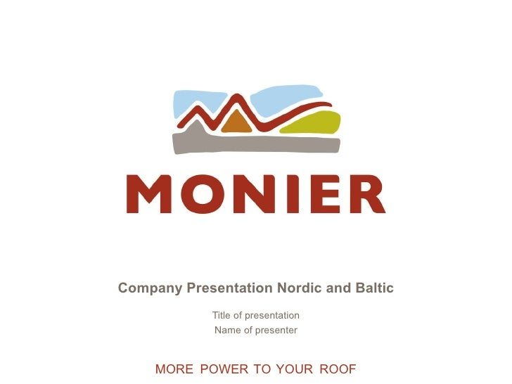 Company Presentation Nordic and Baltic Title of presentation Name of presenter