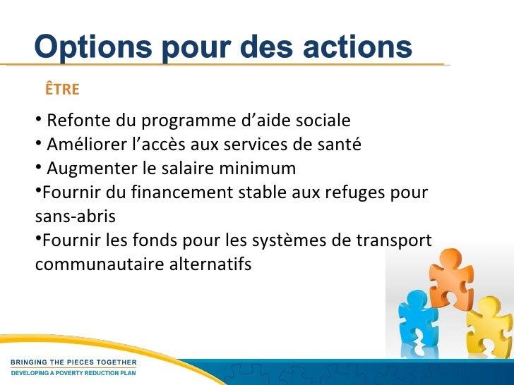 ÊTRE <ul><li>Refonte du programme d'aide sociale  </li></ul><ul><li>Améliorer l'accès aux services de santé </li></ul><ul>...