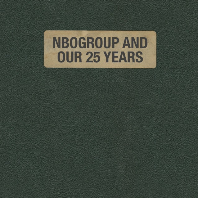 NBOGROUP AND OUR 25 YEARS