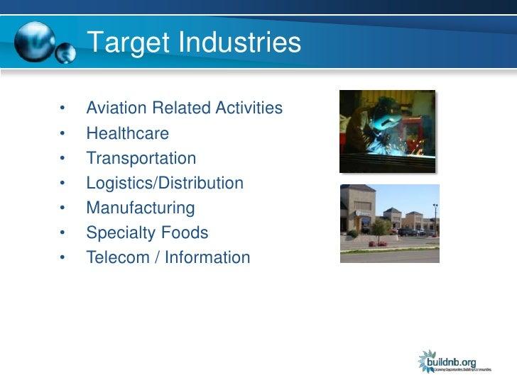 Target Industries<br /><ul><li>Aviation Related Activities