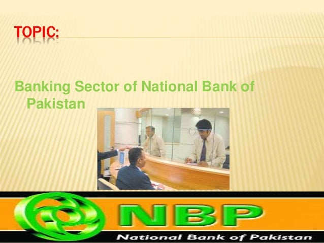 national bank of pakistan largest commercial National bank of pakistan is among five leading global banks  largest bank and 5 per cent of the third largest bank of  overseas pakistani friends .