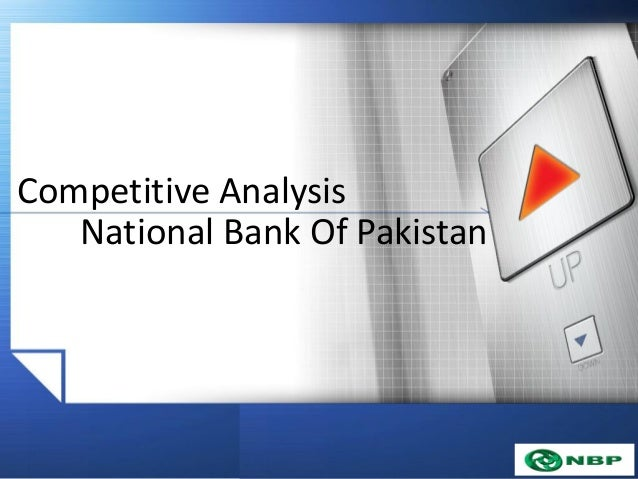 Competitive Analysis National Bank Of Pakistan