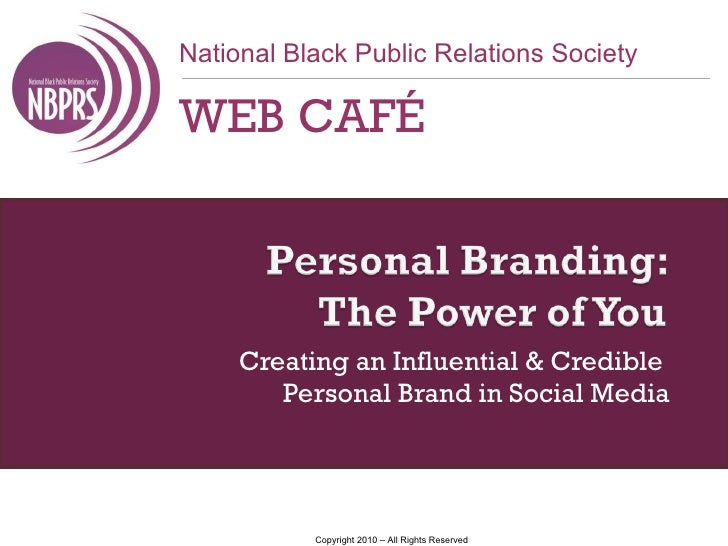 Creating an Influential & Credible  Personal Brand in Social Media