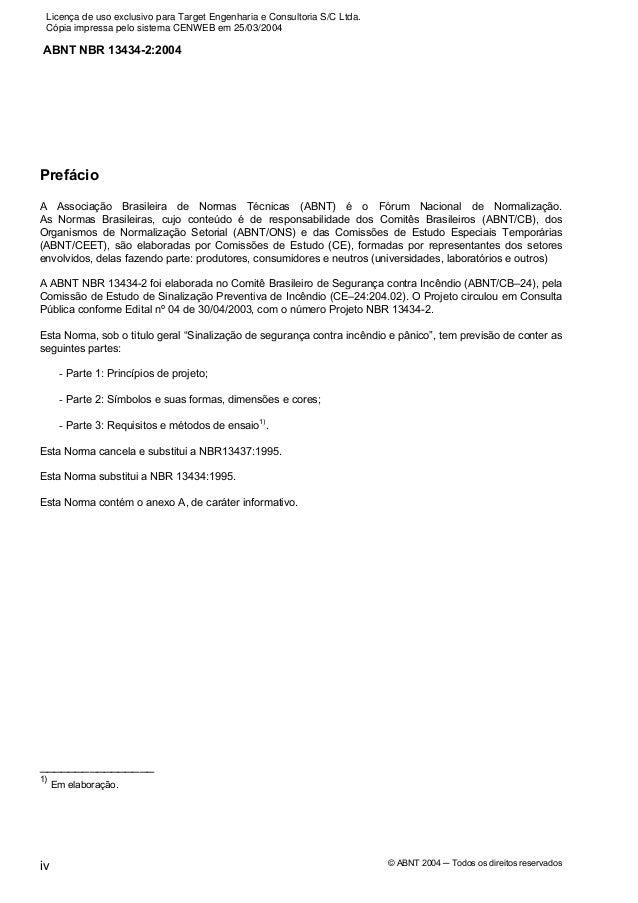 Licença de uso exclusivo para Target Engenharia e Consultoria S/C Ltda. Cópia impressa pelo sistema CENWEB em 25/03/2004AB...